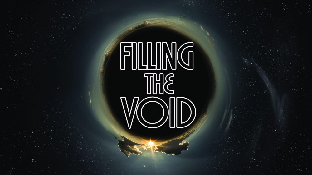 Filling the Void: The Meaning of Life